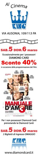 "Sab. 5 e dom. 6 marzo al ""King"" di Via Ausonia Sconto 40% ai possessori Diamond!"