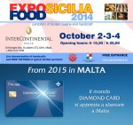 expo sicilia food 2014: diamond card sbarca a malta!