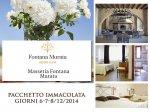 """pacchetto immacolata presso """"fontana murata resort & spa"""""""