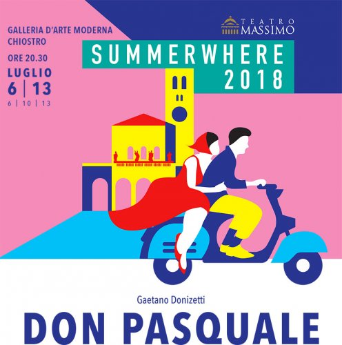 "Teatro Massimo ""Summerwhere 2018"" Don Pasquale di G. Donizetti"